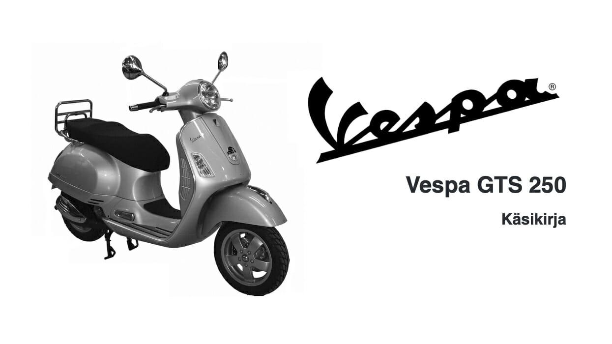 Vespa GTS 250 Käsikirja